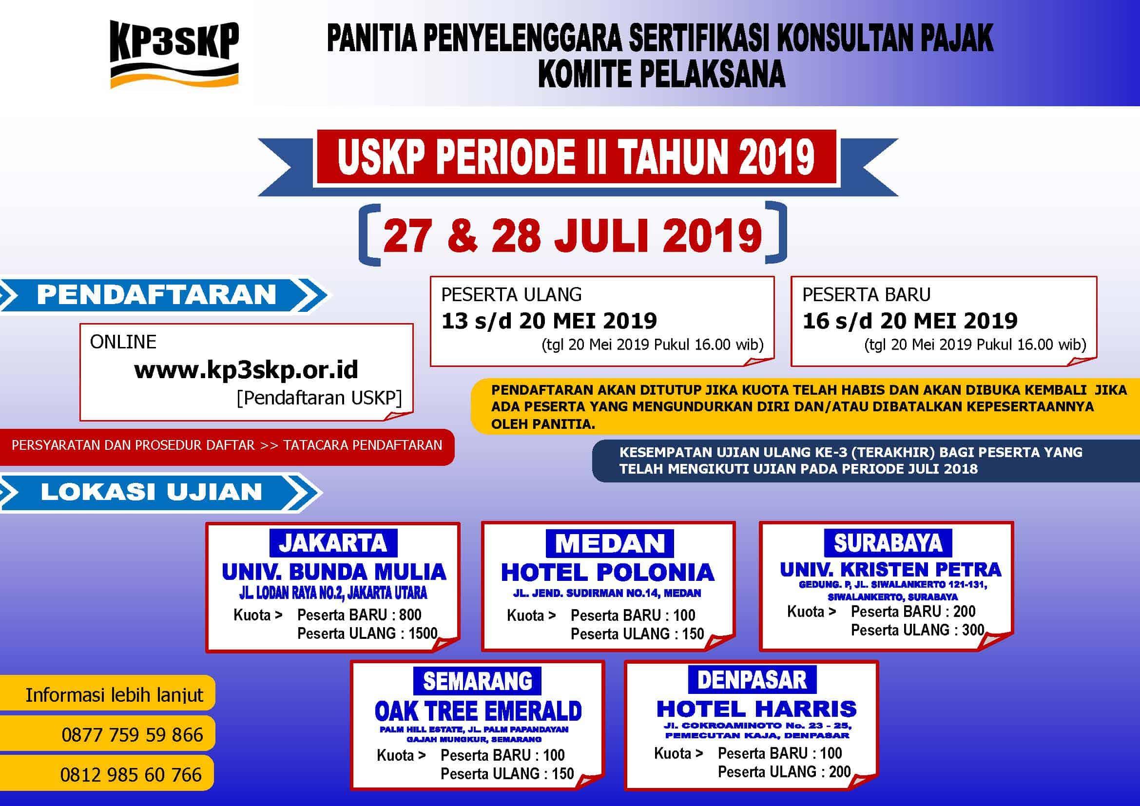 Jadwal USKP Juli 2019